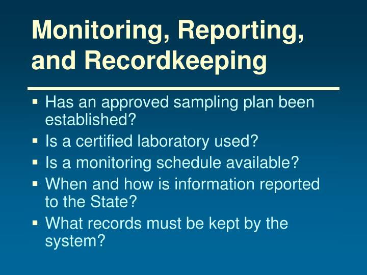 Monitoring, Reporting, and Recordkeeping