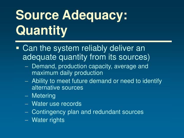 Source Adequacy:
