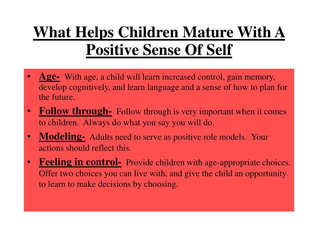 What Helps Children Mature With A Positive Sense Of Self