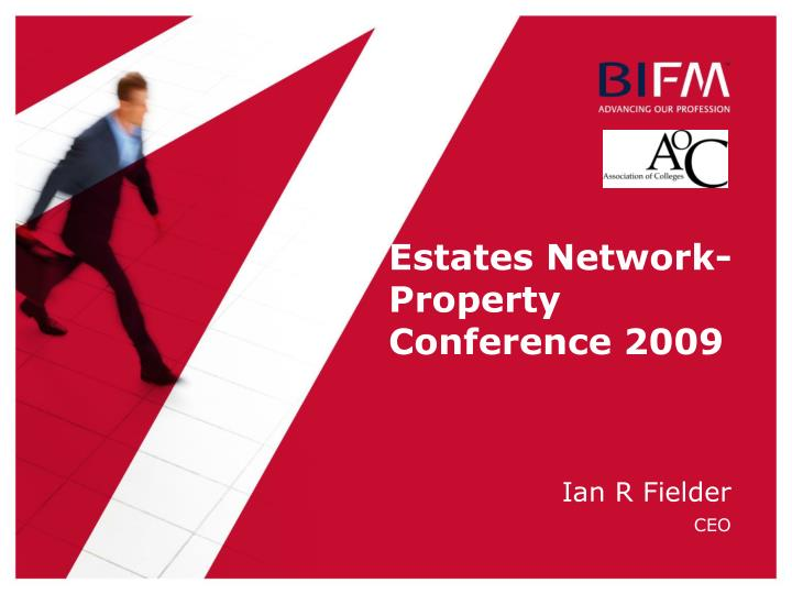 Estates network property conference 2009
