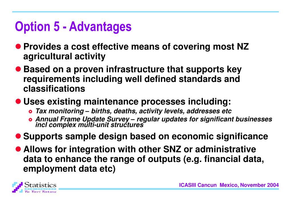 Option 5 - Advantages