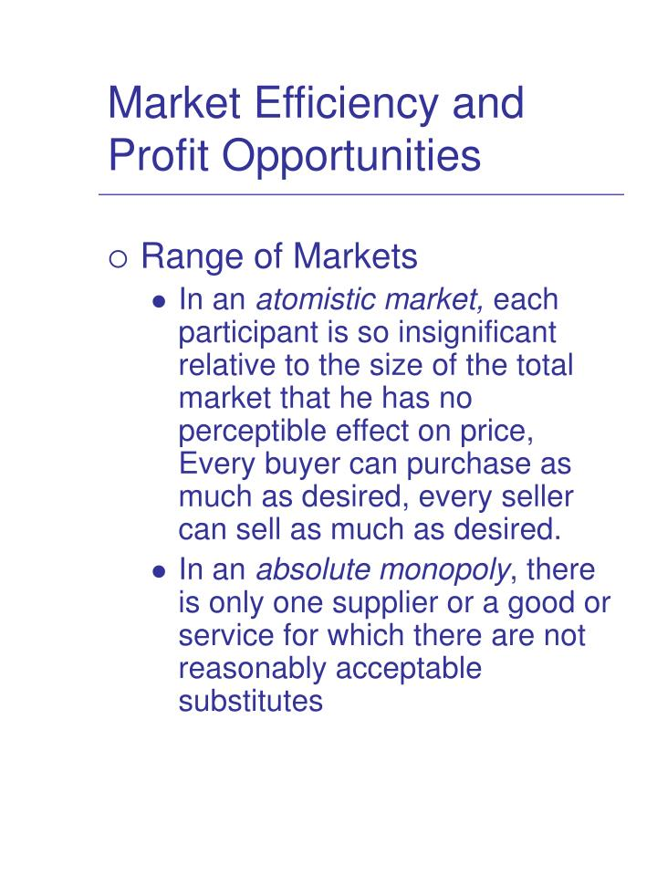 Market Efficiency and Profit Opportunities