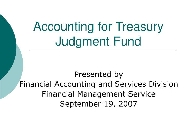 Accounting for treasury judgment fund