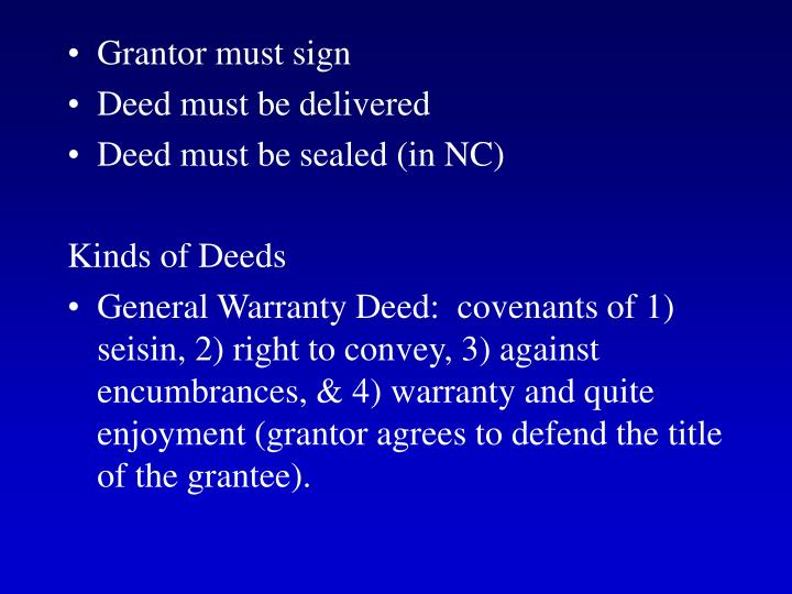 Grantor must sign