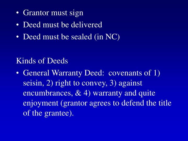 Grantor must sign