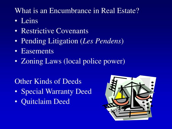 What is an Encumbrance in Real Estate?