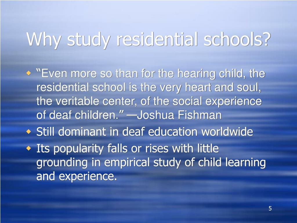 Why study residential schools?