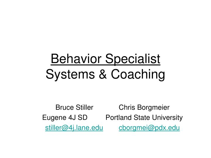 Behavior specialist systems coaching l.jpg