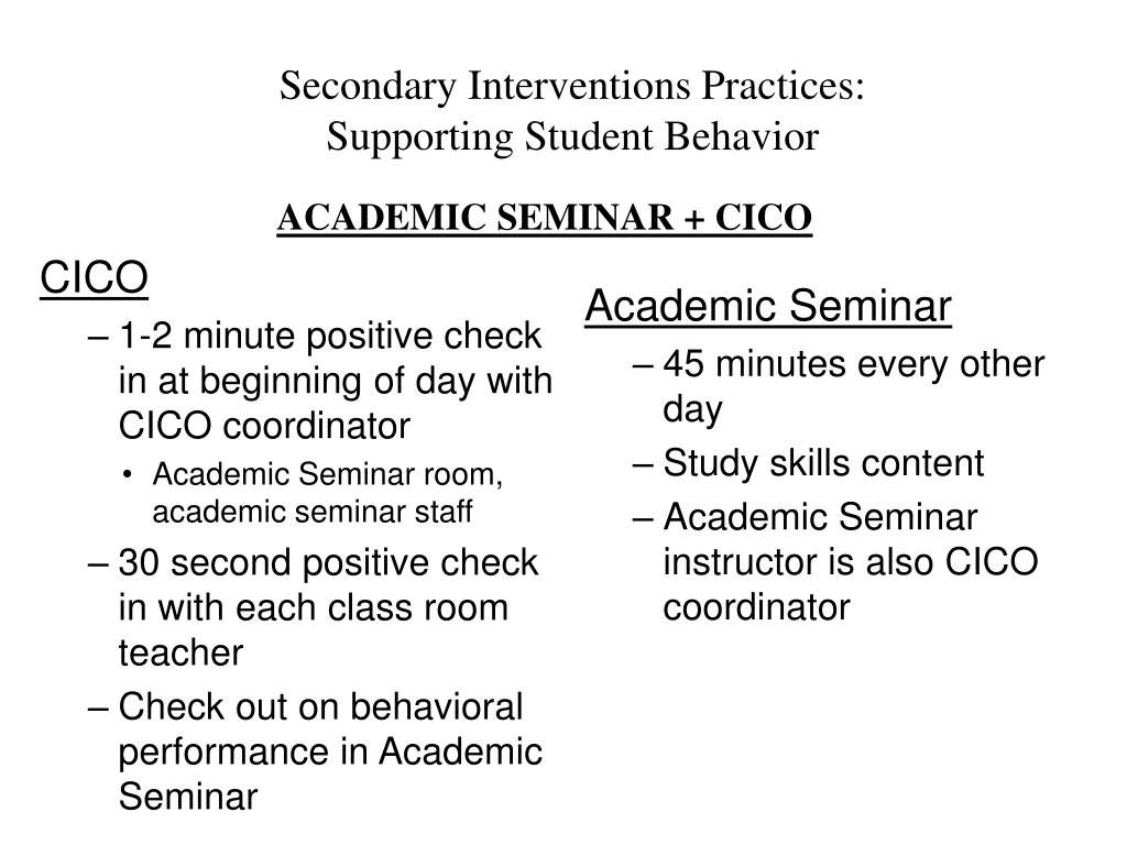 Secondary Interventions Practices: