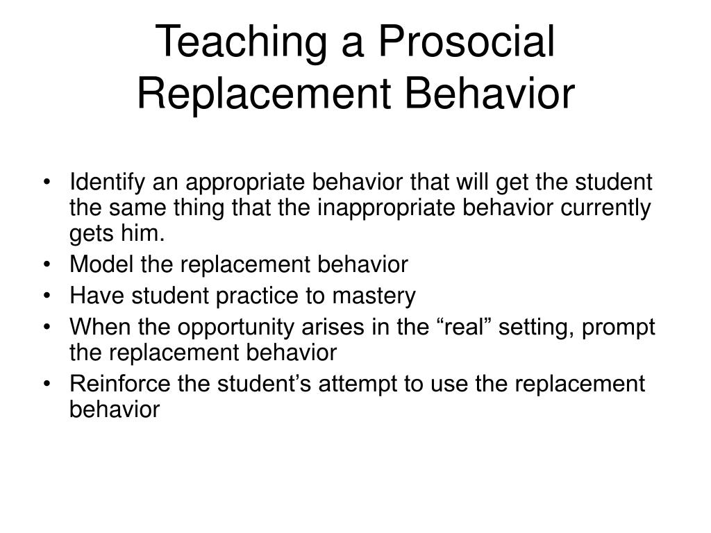 Teaching a Prosocial Replacement Behavior