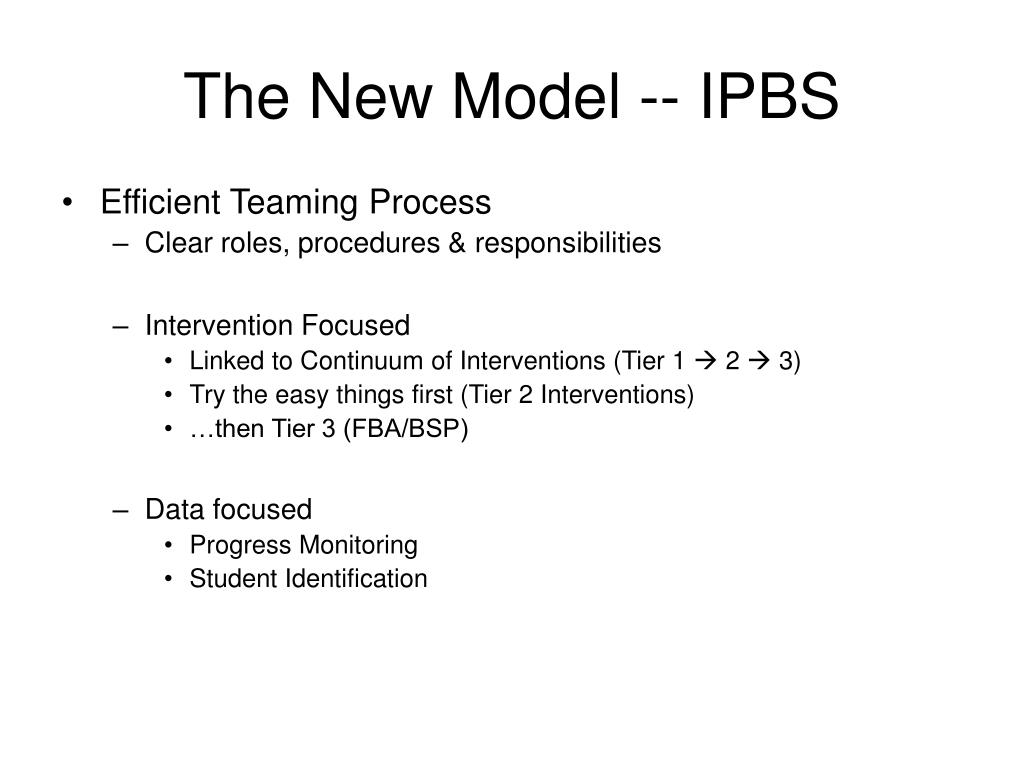 The New Model -- IPBS