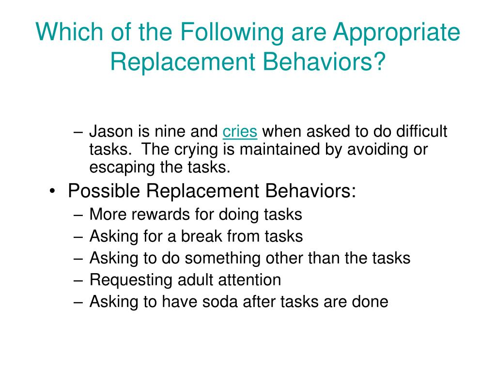 Which of the Following are Appropriate Replacement Behaviors?