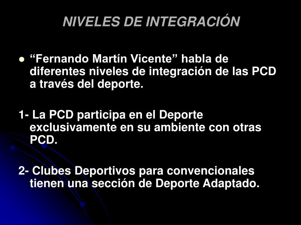 NIVELES DE INTEGRACIÓN