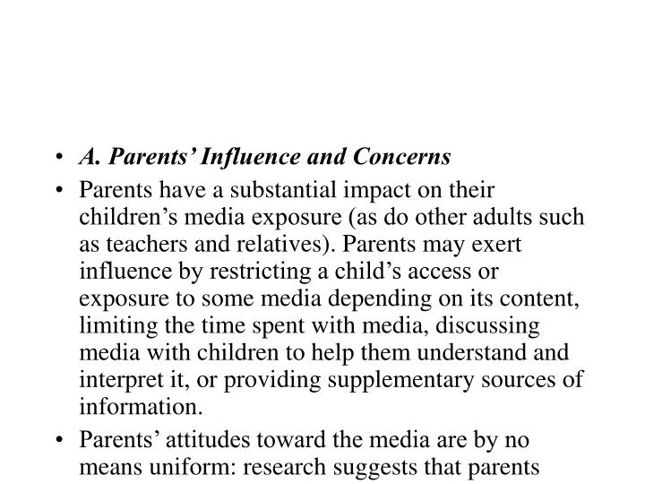 A. Parents' Influence and Concerns