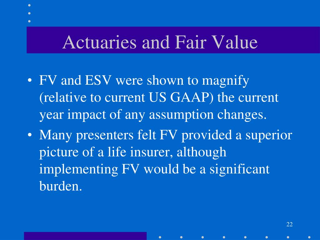 Actuaries and Fair Value