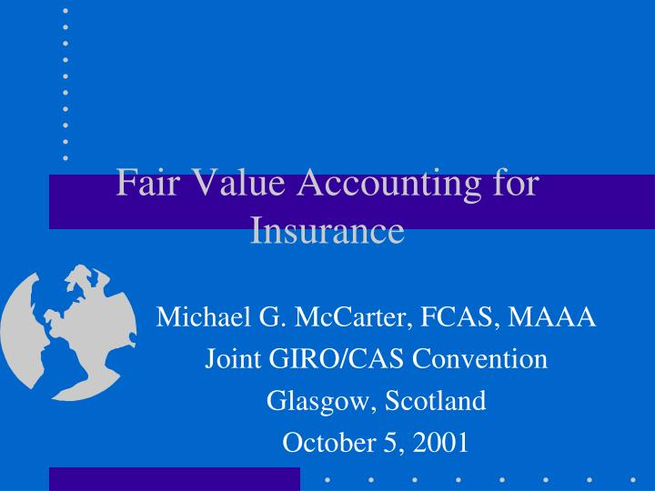 Fair value accounting for insurance