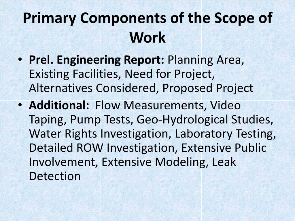 Primary Components of the Scope of Work