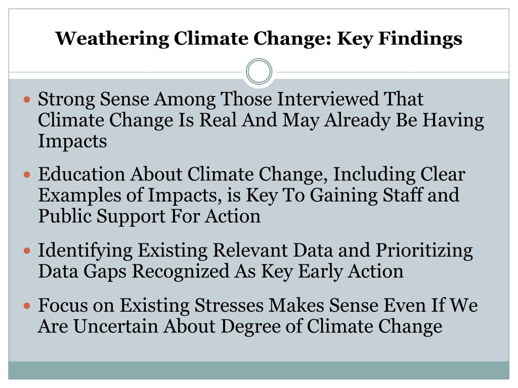Weathering Climate Change: Key Findings
