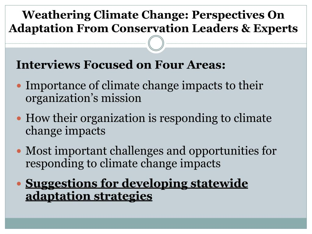 Weathering Climate Change: Perspectives On Adaptation From Conservation Leaders & Experts