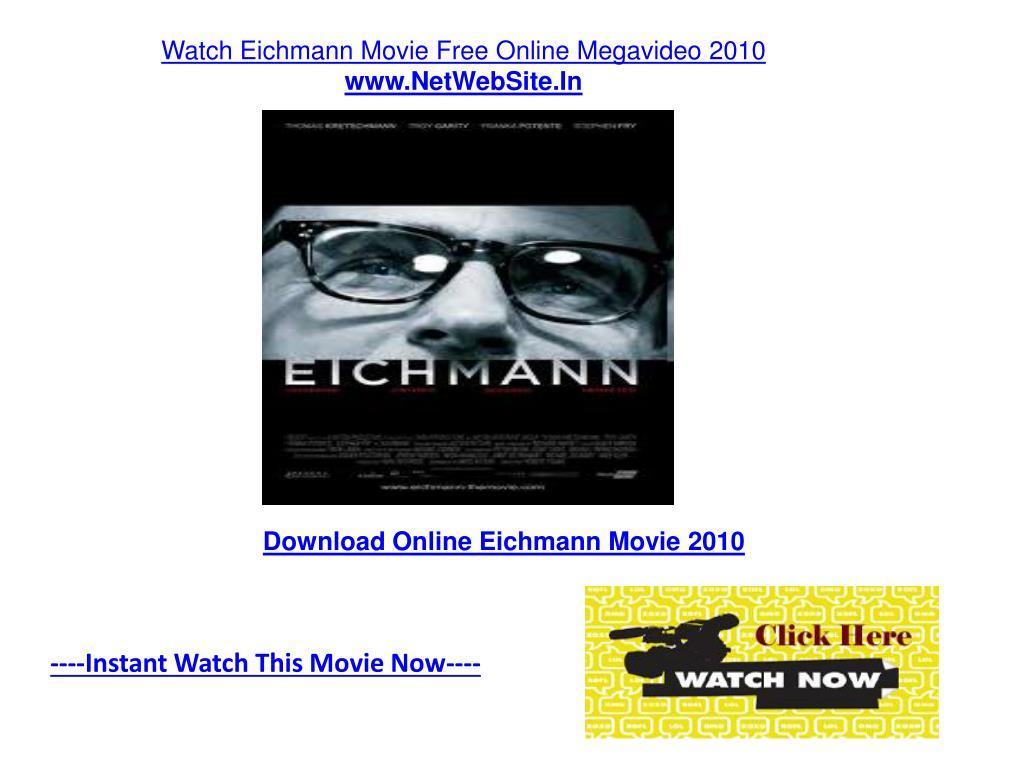 Watch Eichmann Movie Free Online Megavideo 2010