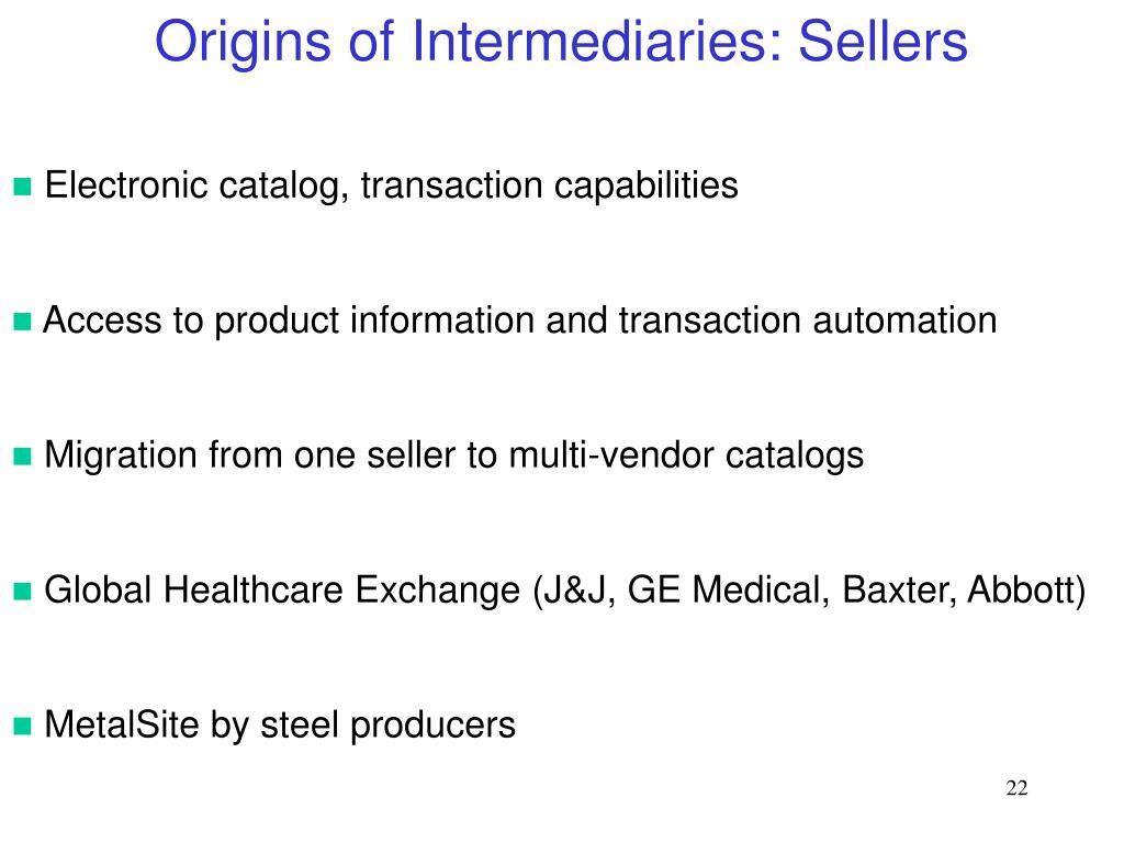Origins of Intermediaries: Sellers