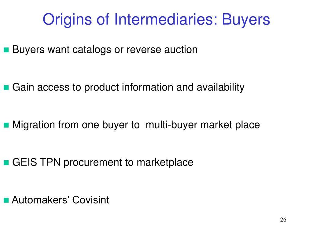 Origins of Intermediaries: Buyers