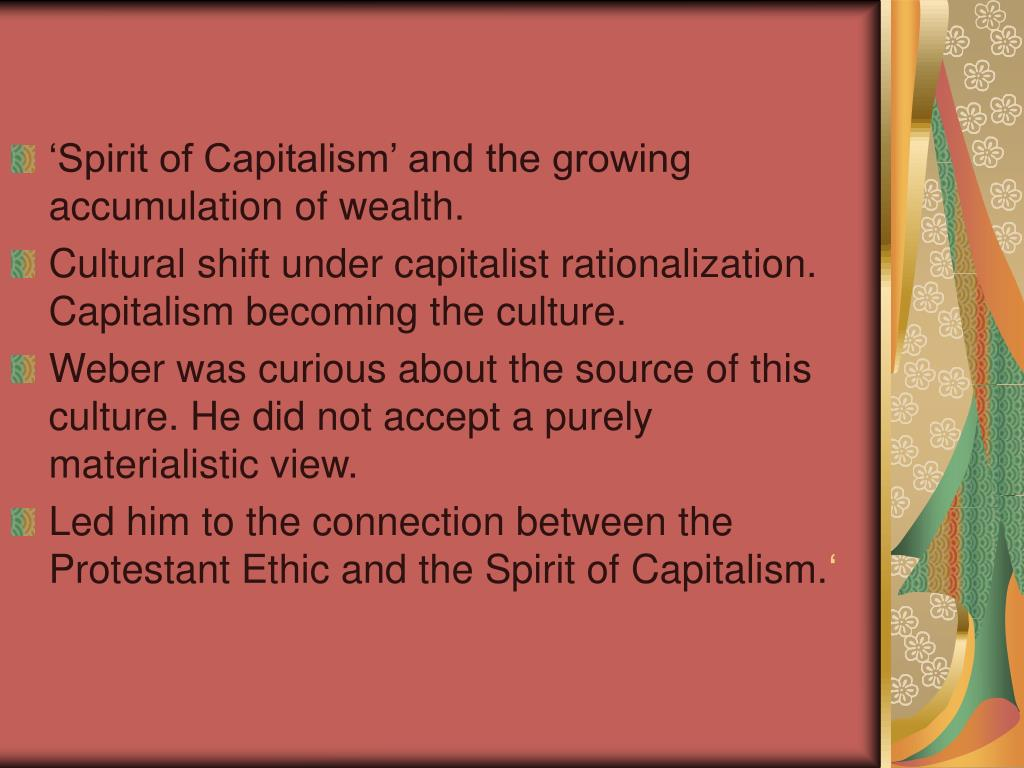 webers view on capitalism Marx, weber and durkheim on religion  so in tying religion to the spread of capitalism,  a concept that is foundational to weber s view of social.