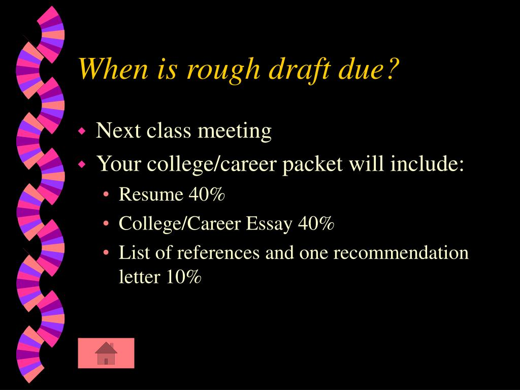 When is rough draft due?