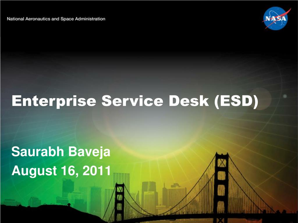 Enterprise Service Desk (ESD)
