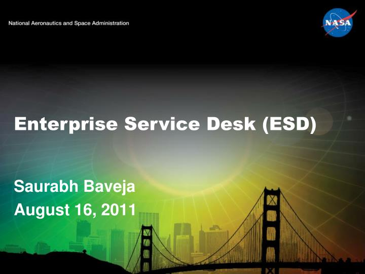 Enterprise service desk esd