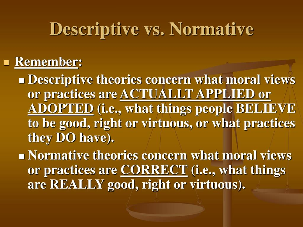 normative thesis of ethical relativism And normative moral relativism holds that  normative moral relativists believe not only the meta-ethical thesis, but that it has normative implications.