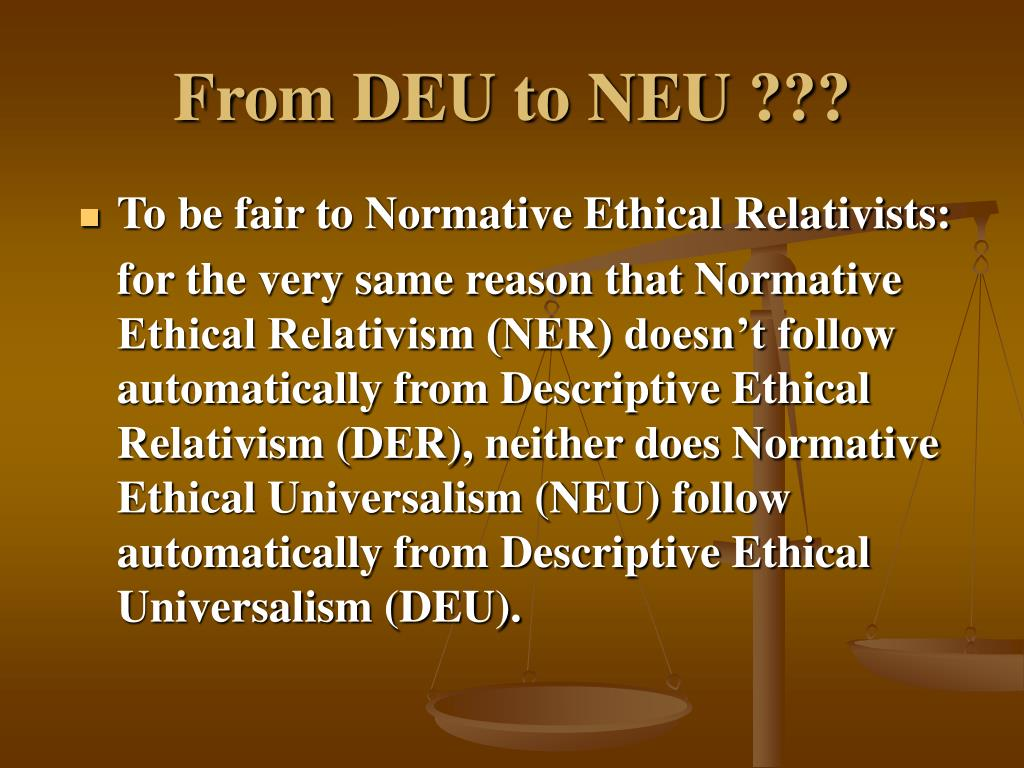 normative thesis of ethical relativism Descriptivism the problem of moral relativism the fundamentals of ethical relativism - the diversity thesis - morals differ the hierarchy or normative.