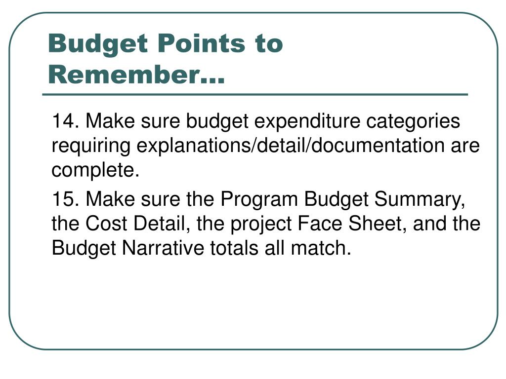 Budget Points to Remember…