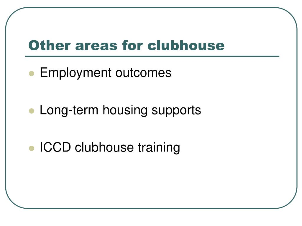 Other areas for clubhouse