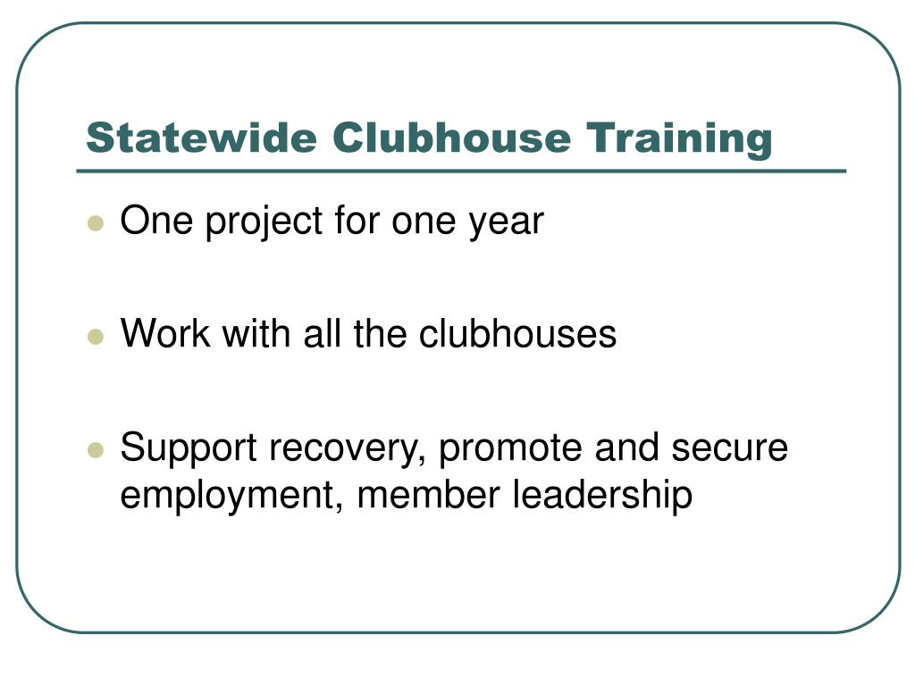 Statewide Clubhouse Training