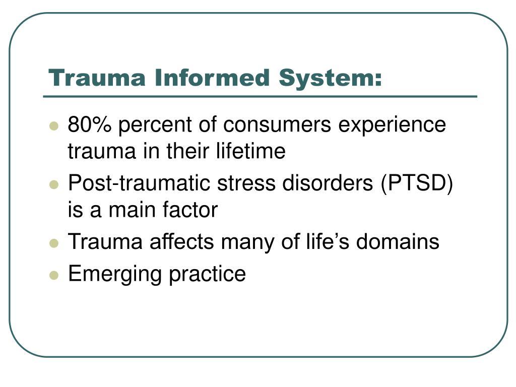 Trauma Informed System: