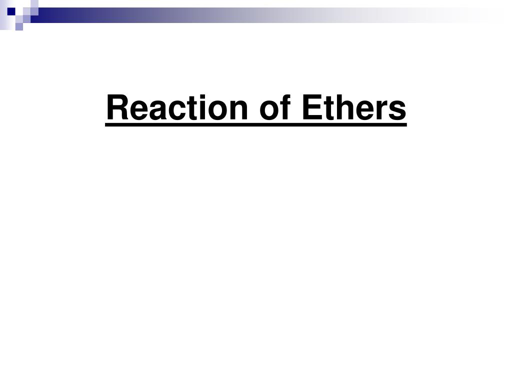 Reaction of Ethers