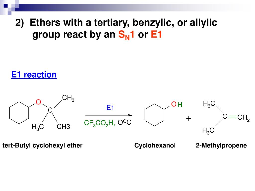 2)  Ethers with a tertiary, benzylic, or allylic group react by an