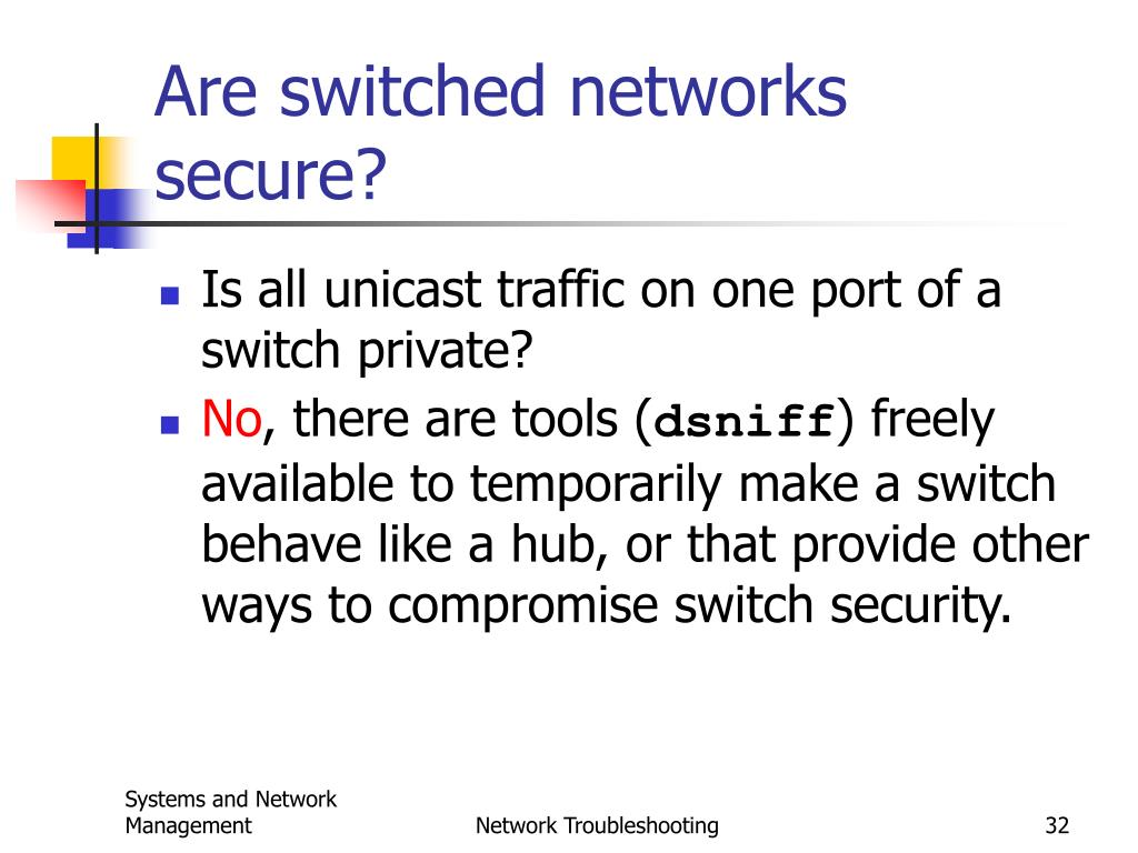 Are switched networks secure?