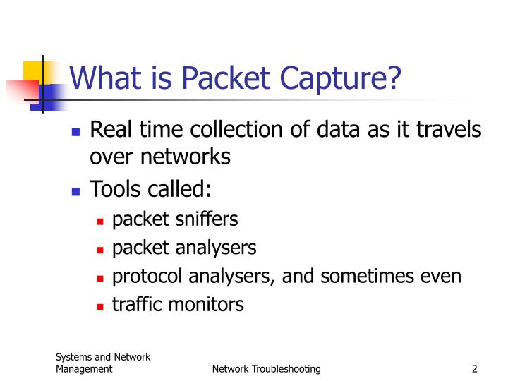 What is packet capture l.jpg