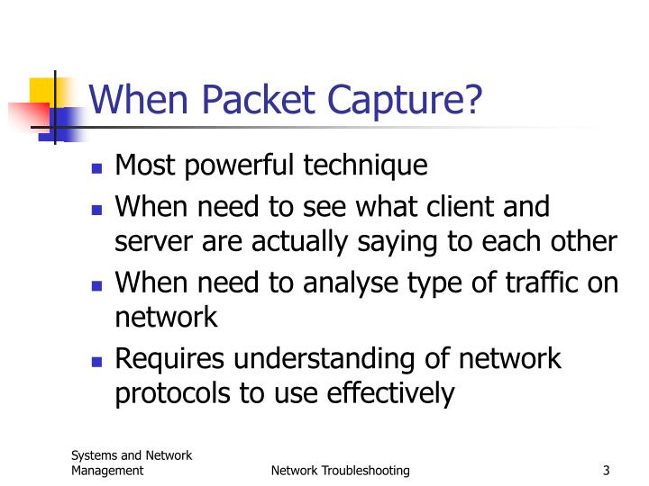 When packet capture