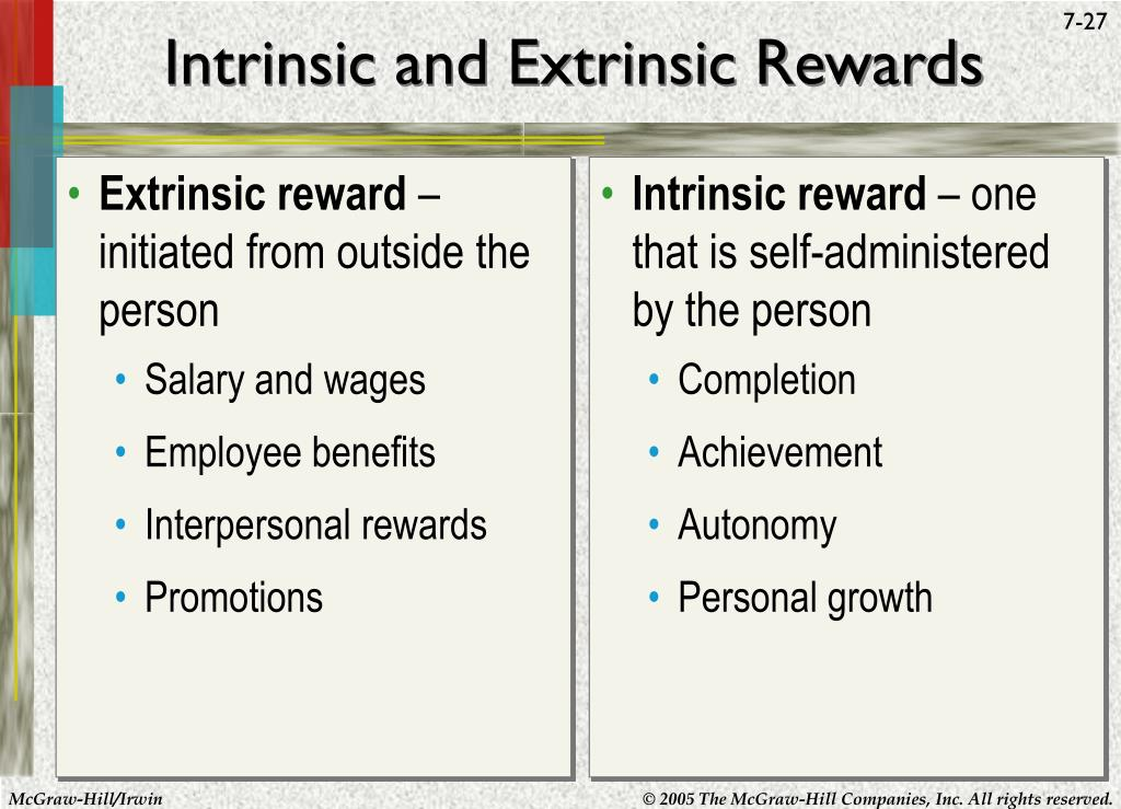 define and give examples of intrinsic and extrinsic rewards Definition of intrinsic reward: an outcome that gives an individual personal satisfaction such as that derived from a job well done dictionary term of day articles subjects sign up businessdictionary business dictionary show more examples.