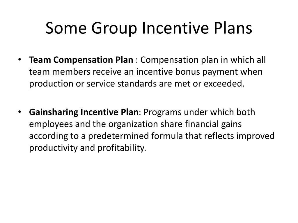 team based incentive rewards its Findings include how incentive pay programs, flat or accelerated pay  to  increase by 45 percent in team based plans while it increases by 27.
