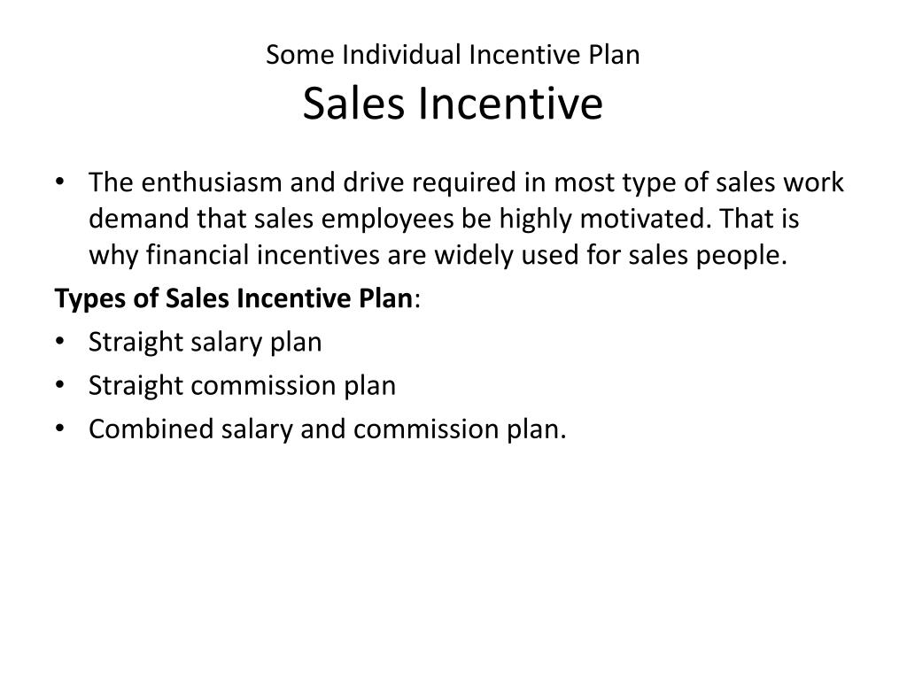 incentive as a component of salesman Why do you need a secondary component for such a role  you should never  create a sales incentive plan based on factors outside of that.