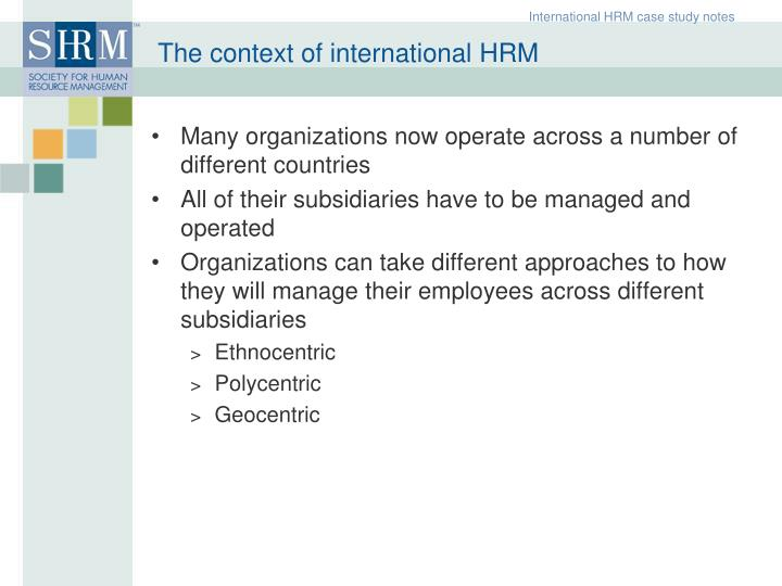 The context of international hrm