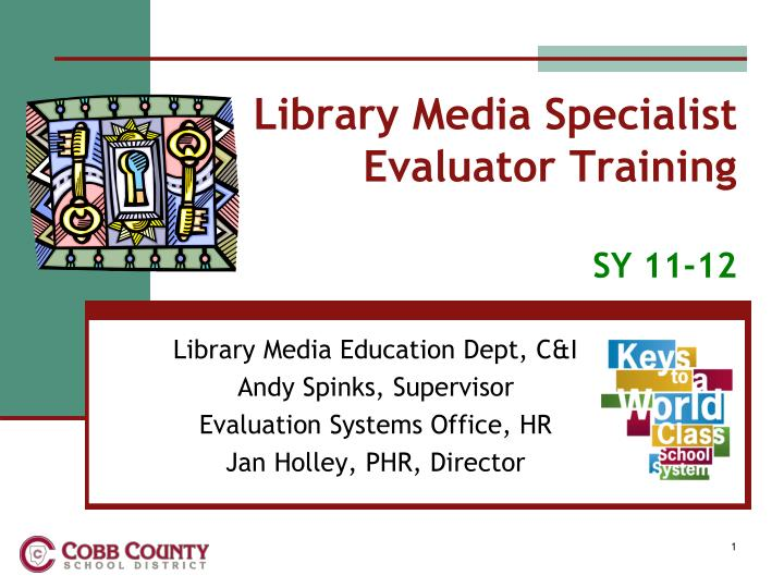 Library media specialist evaluator training sy 11 12