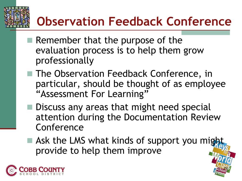 Observation Feedback Conference