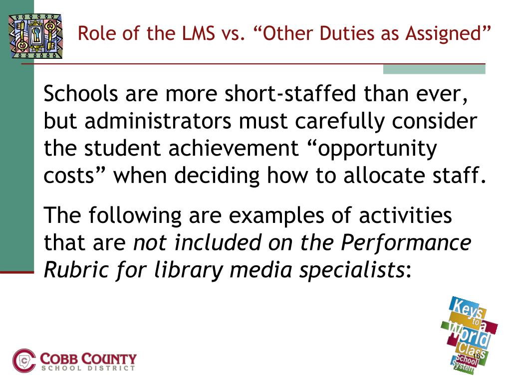 "Role of the LMS vs. ""Other Duties as Assigned"""