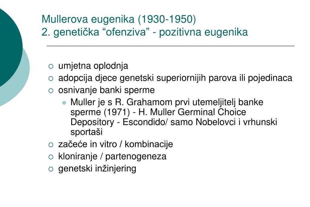 Mullerova eugenika (1930-1950)