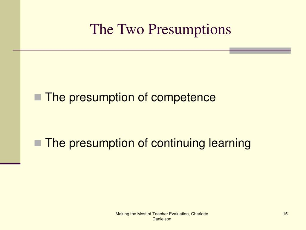 The Two Presumptions